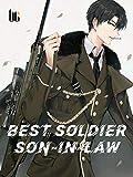 Best Soldier Son-in-law: Book 8
