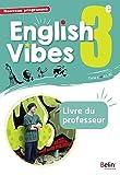 Anglais 3ème 2017 Livre du Professeur English Vibes