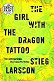 The Girl with the Dragon Tattoo (Millennium Series, Band 1) - Stieg Larsson
