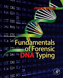 Fundamentals of Forensic DNA Typing by [John M. Butler]