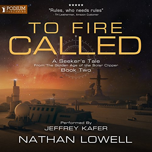 A Seeker's Tale from the Golden Age of the Solar Clipper, Book 2  -  Nathan Lowell