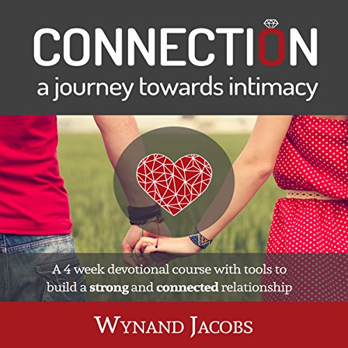Connection - A Journey Towards Intimacy audiobook cover art