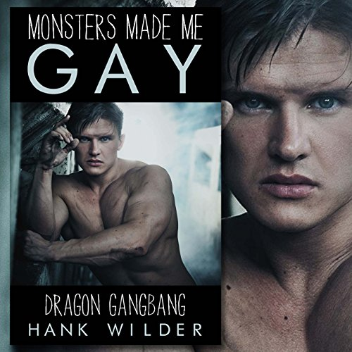 Monsters Made Me Gay audiobook cover art