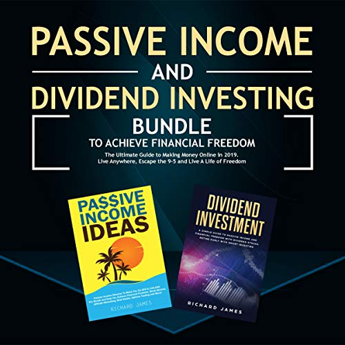 Passive Income and Dividend Investing Bundle to Achieve Financial Freedom cover art