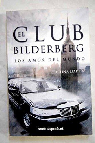 El Club Bilderberg: 5 (Ensayo y divulgación)