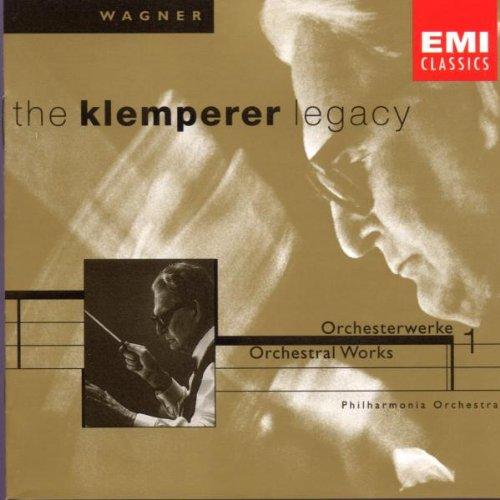 The Klemperer Legacy (Wagner: Ouvertüren und Vorspiele Vol. 1)