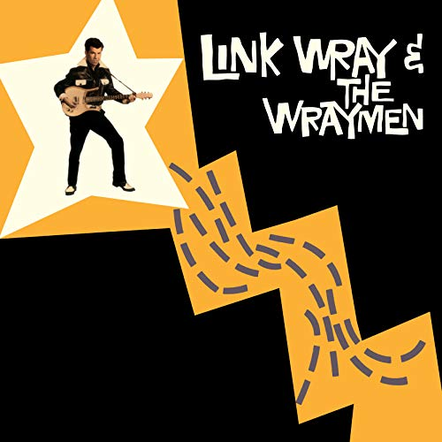Link Wray & The Wraymen