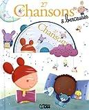 27 Chansons et Berceuses avec un CD - Dès 3 ans