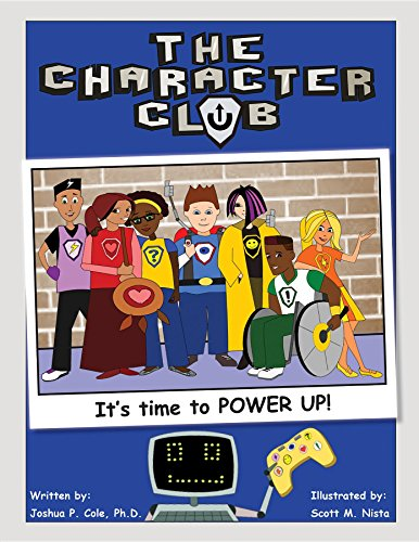 The Character Club:: It's Time to Power Up! (English Edition)