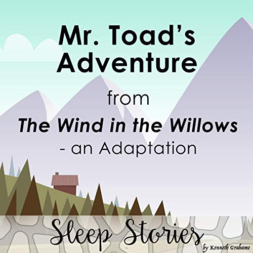 『Mr. Toad's Adventure from the Wind in the Willows: An Adaptation』のカバーアート