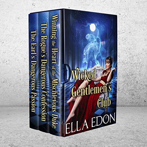 Wicked Gentlemen's Club: Historical Regency Romance Collection
