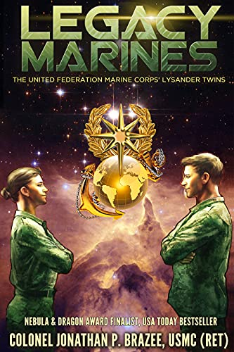 Featured Science Fiction: Legacy Marines by Jonathan Brazee