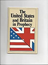 The United States and Britain in prophecy by Herbert W Armstrong (1987-05-04)