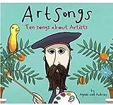 Art Songs: Ten Songs About Artists