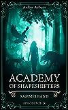 Academy of Shapeshifters: Sammelband 6 (Fantasy-Serie) (Academy of Shapeshifters Sammelbände)