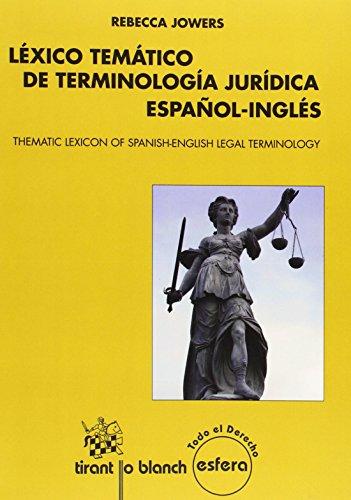 Léxico temático de terminología jurídica español-inglés (Thematic Lexicon of Spanish-English Legal Terminology) (Esfera)