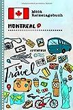 Montreal Reisetagebuch: Kinder Reise Aktivitätsbuch zum Ausfüllen, Eintragen, Malen, Einkleben A5 - Ferien unterwegs Tagebuch zum Selberschreiben -  Urlaubstagebuch Journal für Mädchen, Jungen