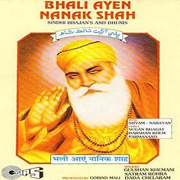 Bhali Ayen Nanak Shah Vol. 1