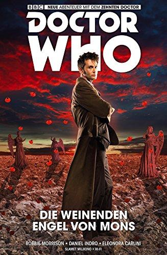 Doctor Who Staffel 10, Band 2 - Die weinenden Engel von Mons: Bd. 2: Die weinenden Engel von Mons (German Edition)