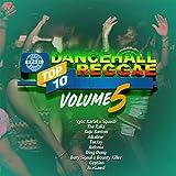 Dancehall Reggae Top 10, Vol.5 [Explicit]