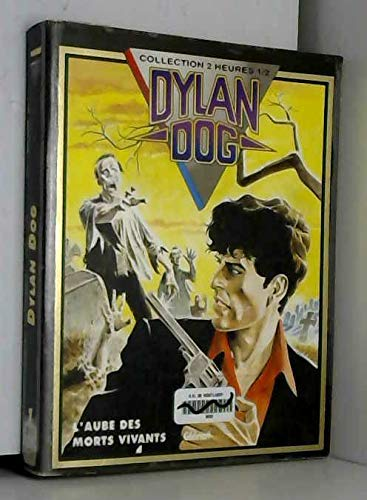 Dylan dog tome 1 l'aube des morts vivants