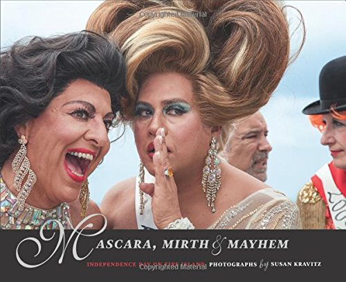 Mascara, Mirth and Mayhem: Independence Day on Fire Island
