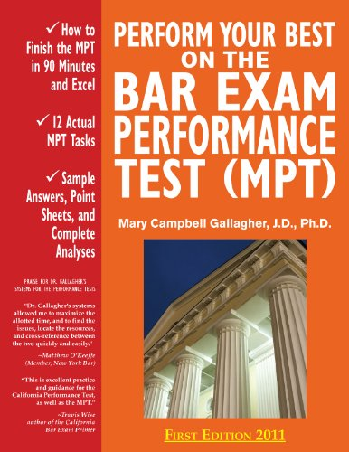 Perform Your Best on the Bar Exam Performance Test (MPT): Train to Finish the MPT in 90 Minutes, Lik