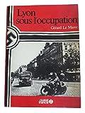 Lyon sous l'Occupation