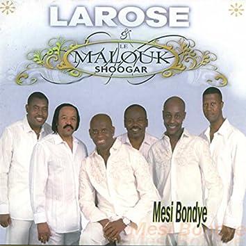 Larose et le Malouk Shoogar
