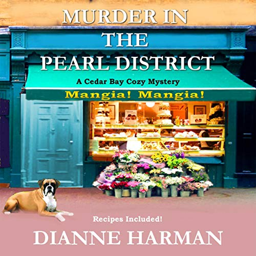Murder in the Pearl District Audiobook By Dianne Harman cover art