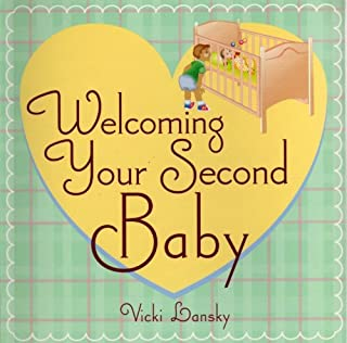 Welcoming Your Second Baby (Lansky, Vicki)