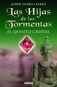 EL QUINTO CRISTAL: 3 par Jordi Sierra i Fabra