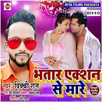 Bhatra Action Se Mare