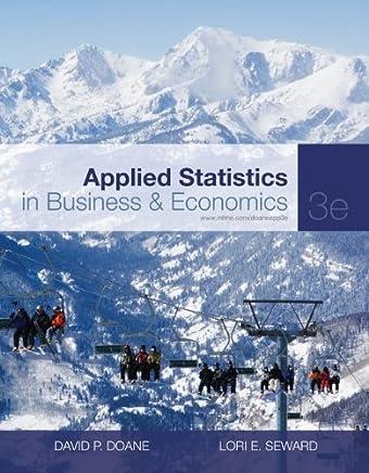 Applied Statistics in Business & Economics