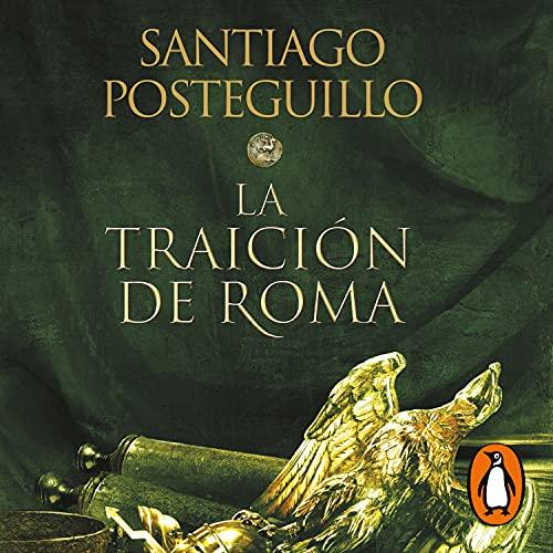 La traición de Roma [The Betrayal of Rome]: Trilogía Africanus 3 [Africanus Trilogy, Book 3]