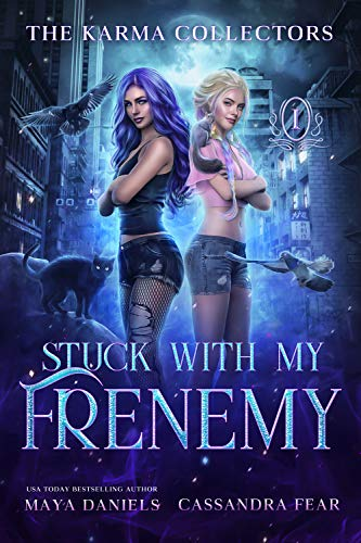 Stuck with my Frenemy: Humorous Urban Fantasy (The Karma Collectors Book 1)
