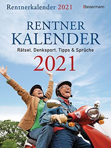 Rentnerkalender 2021. Der beliebte Tagesabreißkalender bringt Schwung in den Ruhestand: Rätsel, Denksport, Tipps und Sprüche
