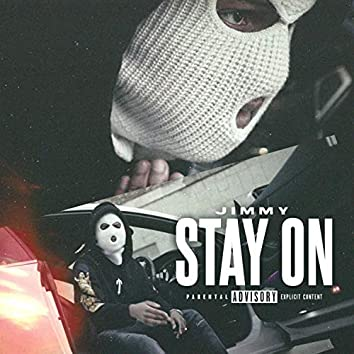 Stay On