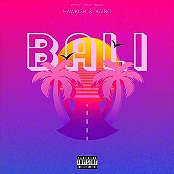 Bali (feat. Hawkish)