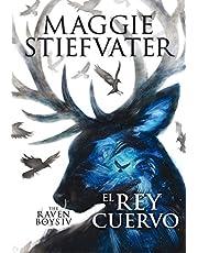 The Raven Boys: El rey cuervo: 4