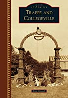 Trappe and Collegeville (Images of America)