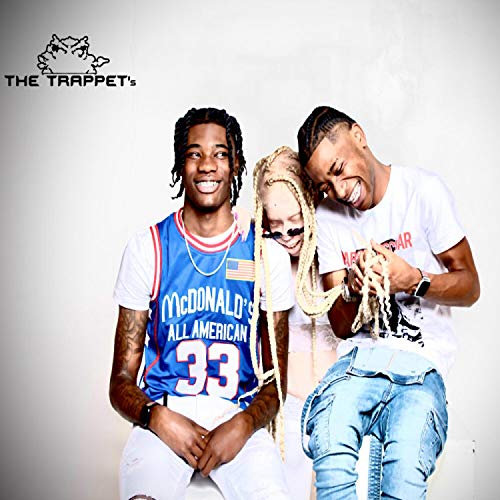 Life of the Trappet's [Explicit]