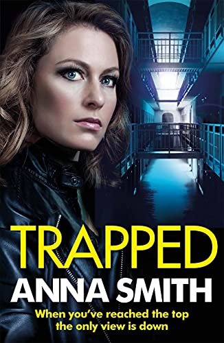 Trapped: The grittiest thriller you'll read this year (Kerry Casey Book 4) by [Anna Smith]