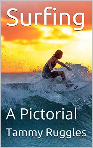 Surfing: A Pictorial (English Edition)