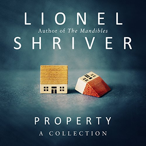 Property: A Collection audiobook cover art