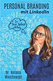 Personal Branding mit LinkedIn: Die Think Natalia-Methode