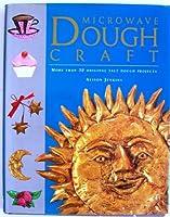 Microwave Dough Craft (A Quintet book) 0785806318 Book Cover