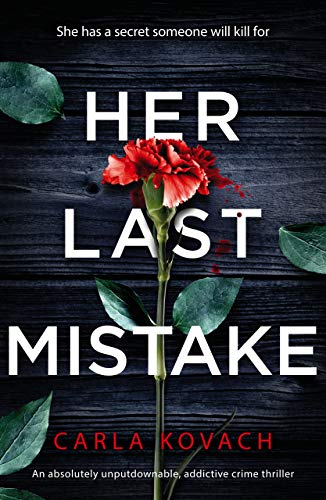 Her Last Mistake: An absolutely unputdownable, addictive crime thriller (Detective Gina Harte Book 6