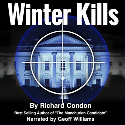 Winter Kills Audiobook By Richard Condon cover art
