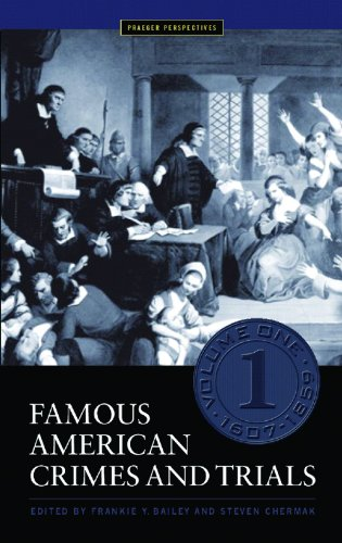Famous American Crimes and Trials (Crime, Media, and Popular Culture) (5 vol. set)